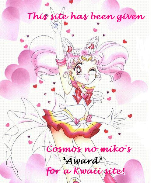 Click to go to ~Neo Chibi Cosmos~,the site that gave me this award